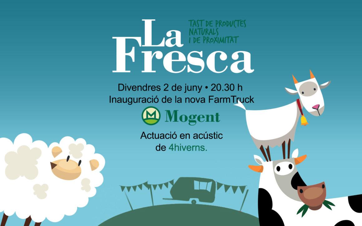 Vine a prendre la Fresca! coneixeràs la nova Farm Truck de Formatgeria Mogent